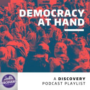 Democracy at Hand playlist on Spotify